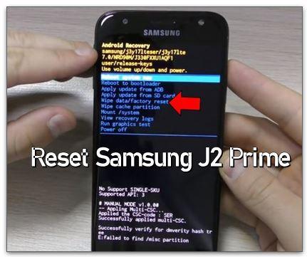 Cara Reset Hp Samsung J2 Prime ke Pengaturan Pabrik
