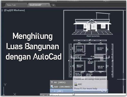 Menghitung Luas Bangunan dengan AutoCad
