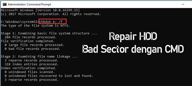Cara Memperbaiki Hardisk Bad Sector dengan CMD