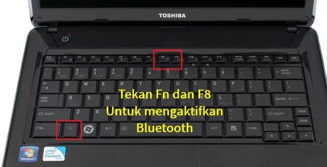 Cara Mengaktifkan Bluetooth Di Laptop Toshiba
