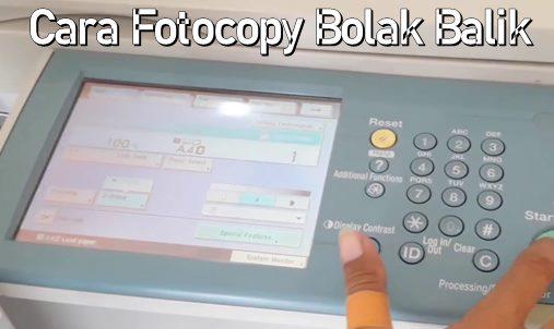 Cara Menggunakan Mesin Fotocopy Bolak Balik