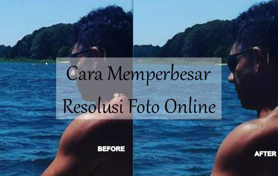 Memperbesar Resolusi Foto Online