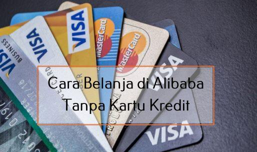 Cara Belanja di Alibaba Tanpa Kartu Kredit