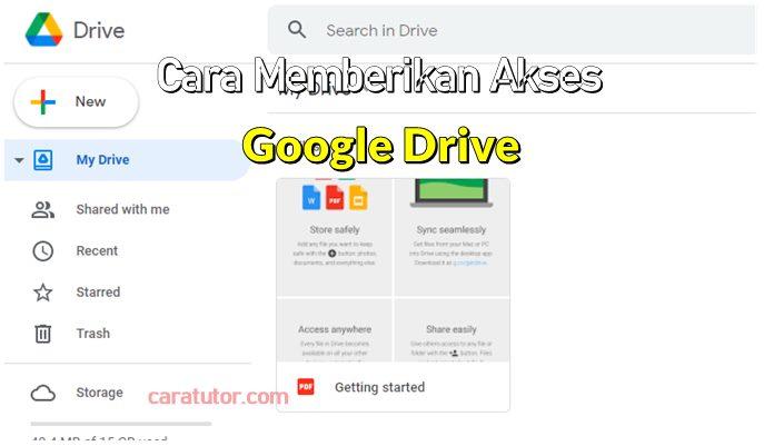 Cara Memberikan Akses Google Drive